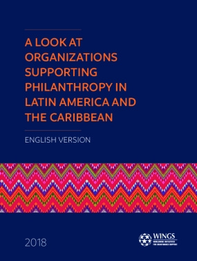 A Look at Organizations Supporting Philanthropy in Latin America and the Caribbean