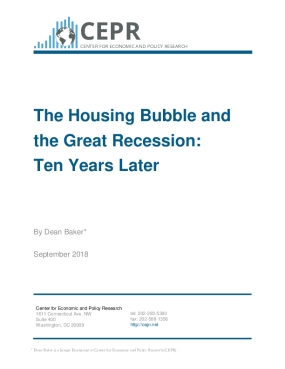 The Housing Bubble and the Great Recession:  Ten Years Later