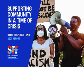 Supporting Community in a Time of Crisis: Rapid Response Fund 2021 Report