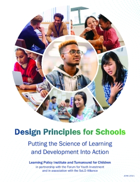 Design Principles for Schools: Putting the Science of Learning and Development Into Action